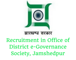 Vacancy in Office of District e-Governance Society, Jamshedpur